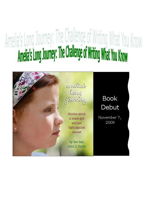 Title details for Amelia's Long Journey: The Challenge of Writing What You Know by John L. Smith - Available