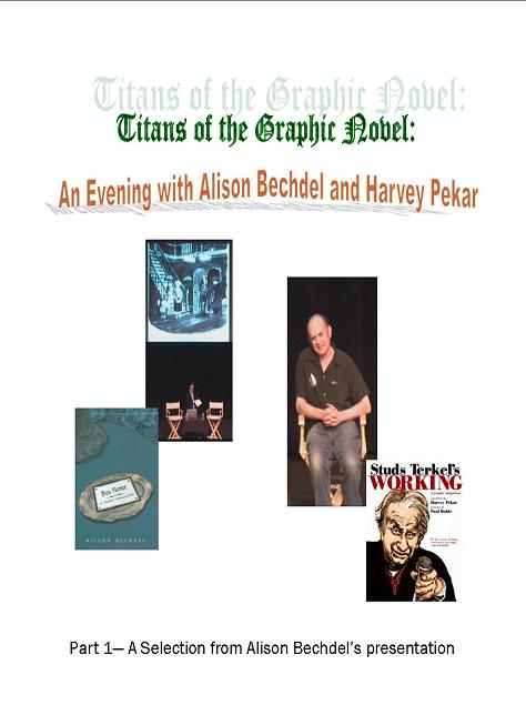 Title details for Titans of the Graphic Novel: An Evening with Harvey Pekar and Alison Bechdel by Las Vegas-Clark County Library District - Wait list