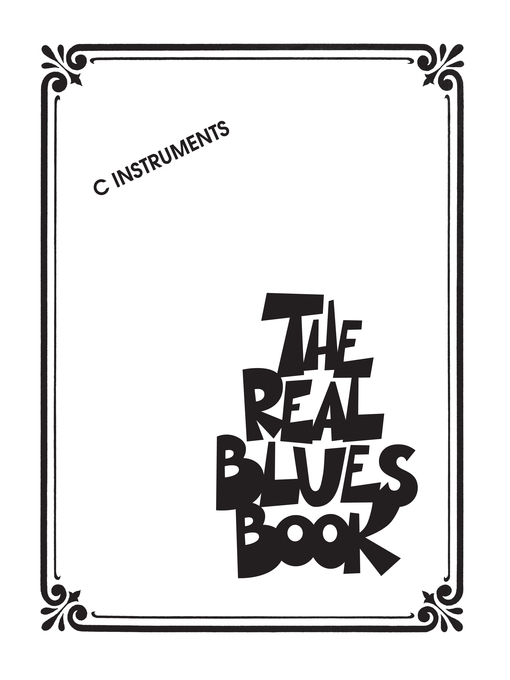 Title details for The Real Blues Book (Songbook) by Hal Leonard Corp. - Available