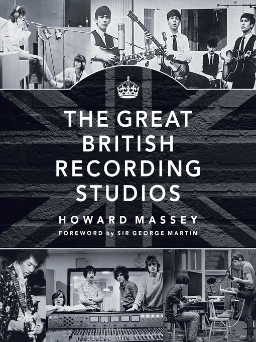 Title details for The Great British Recording Studios by Howard Massey - Available