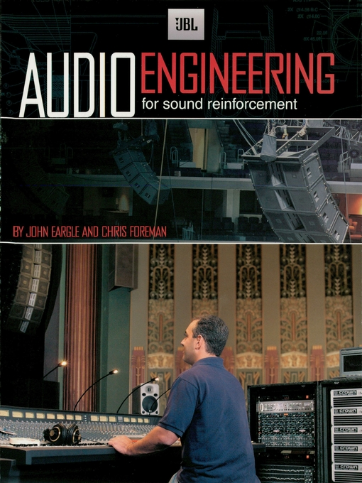 Title details for JBL Audio Engineering for Sound Reinforcement by John M. Eargle - Available