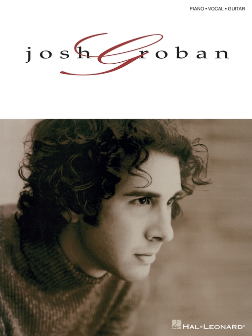 Title details for Josh Groban (Songbook) by Josh Groban - Available
