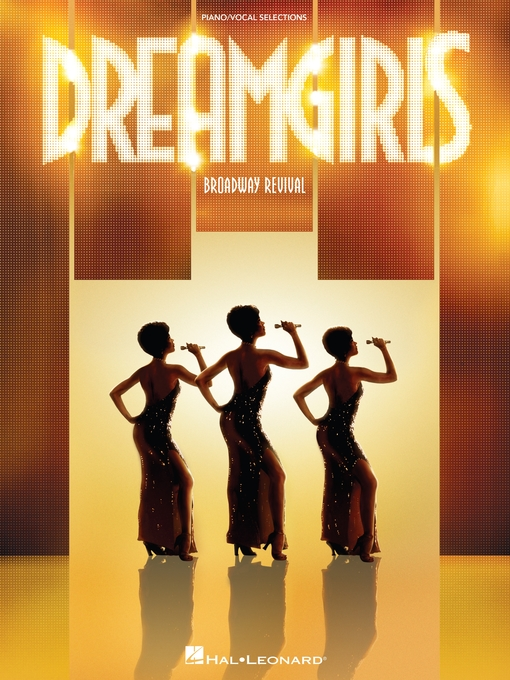 Title details for Dreamgirls--Broadway Revival (Songbook) by Henry Krieger - Available