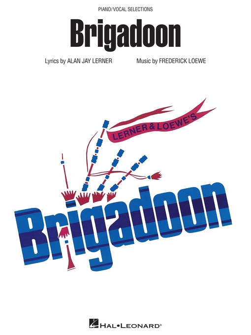 Title details for Brigadoon (Songbook) by Alan Jay Lerner - Available