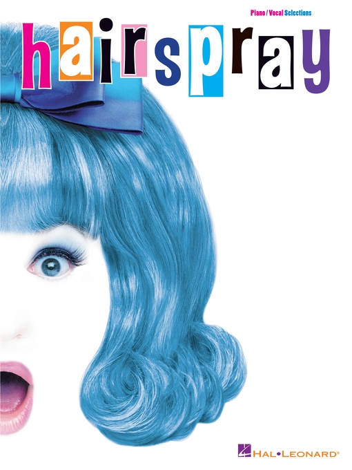 Title details for Hairspray (Songbook) by Marc Shaiman - Available