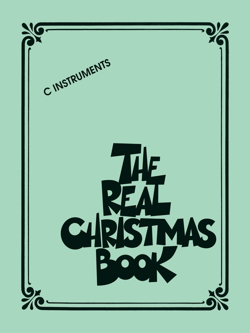 Title details for The Real Christmas Book (Songbook) by Hal Leonard Corp. - Available