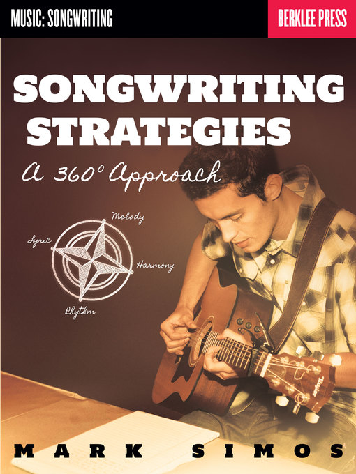 Title details for Songwriting Strategies by Mark Simos - Available