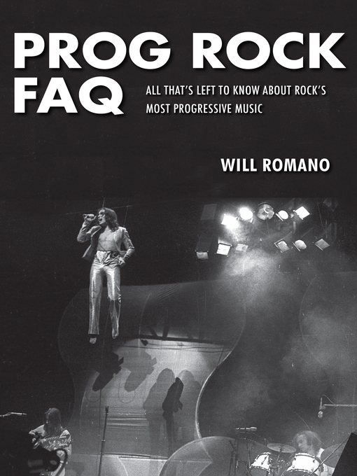 Title details for Prog Rock FAQ by Will Romano - Available