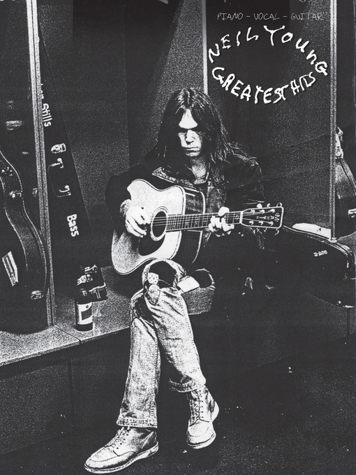 Title details for Neil Young--Greatest Hits (Songbook) by Neil Young - Available