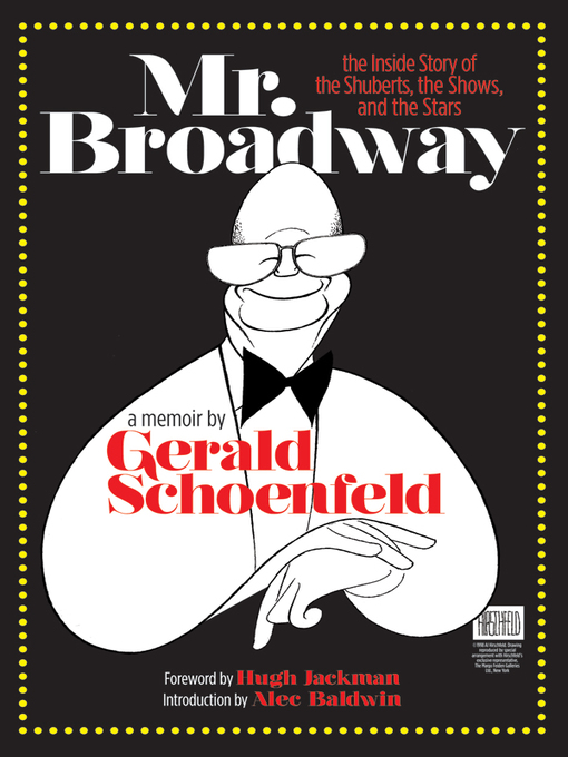Title details for Mr. Broadway by Gerald Schoenfeld - Available