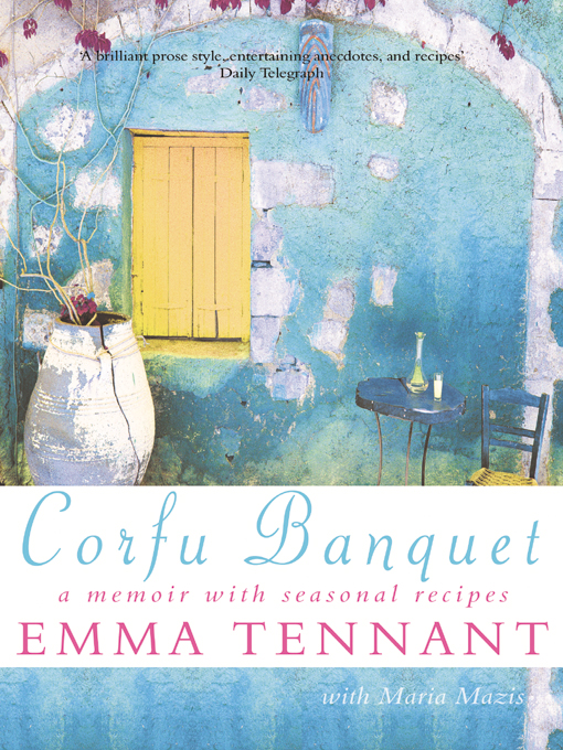 Title details for Corfu Banquet by Emma Tennant - Available