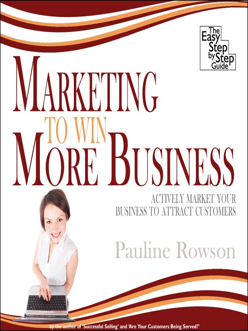 Title details for Marketing to Win More Business by Pauline Rowson - Wait list