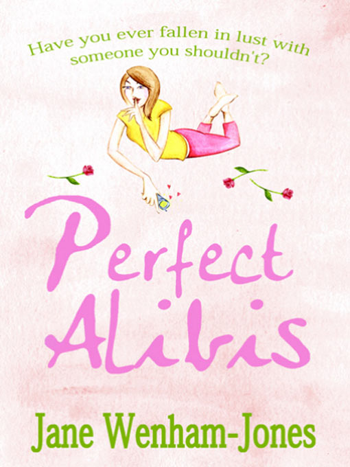 Title details for Perfect Alibis by Jane Wenham-Jones - Available