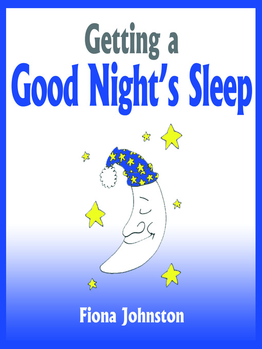 Title details for Getting a Good Night's Sleep by Fiona Johnston - Available