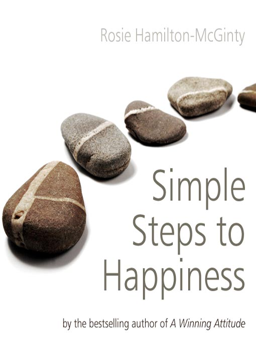 Title details for Simple Steps to Happiness by Rosie Hamilton-McGinty - Available