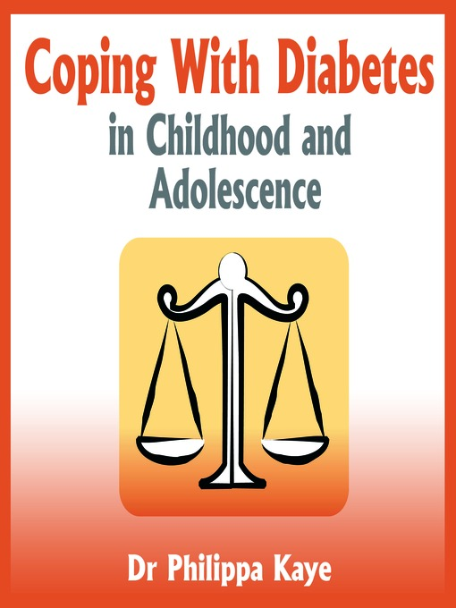 Title details for Coping With Diabetes in Childhood and Adolescence by Dr. Philippa Kaye - Available