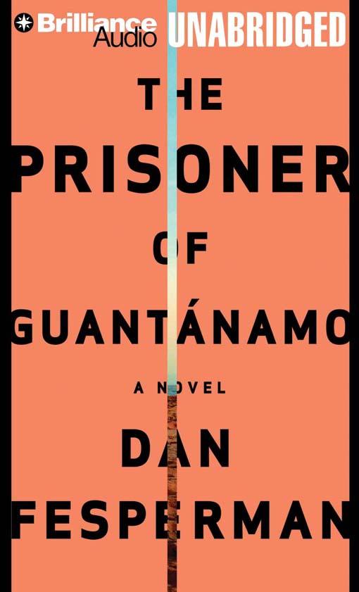 Title details for The Prisoner of Guantánamo by Dan Fesperman - Wait list