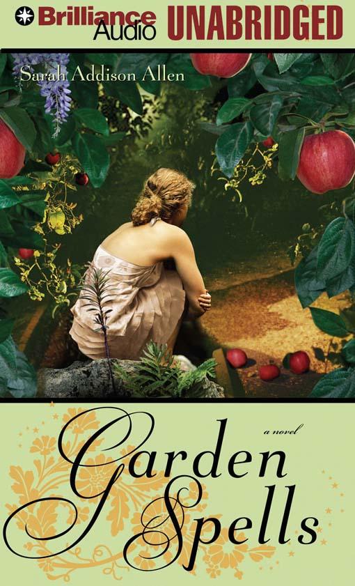 Title details for Garden Spells by Sarah Addison Allen - Wait list
