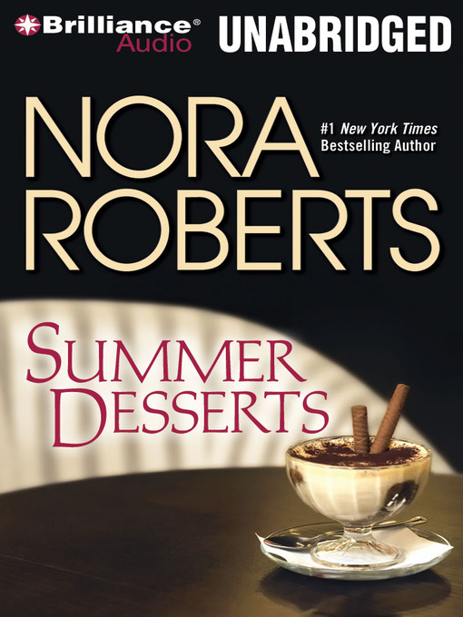 Title details for Summer Desserts by Nora Roberts - Wait list