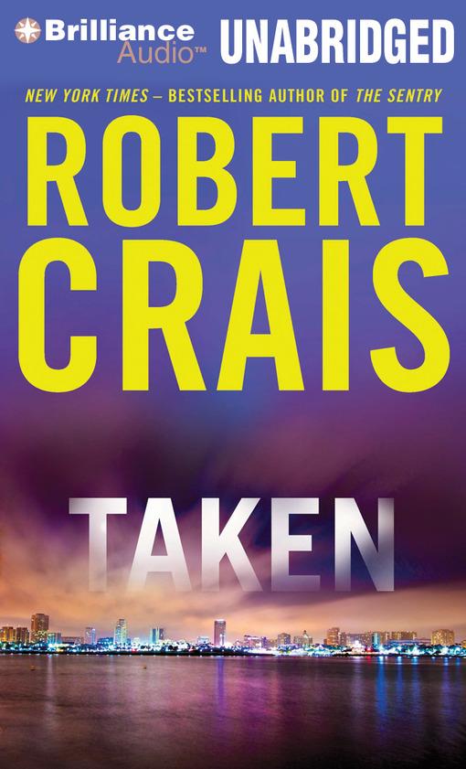 Title details for Taken by Robert Crais - Wait list