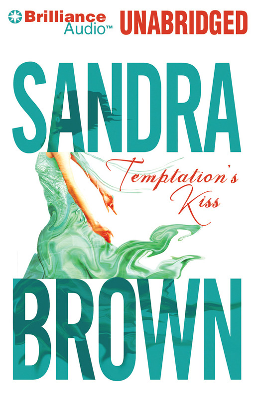 Title details for Temptation's Kiss by Sandra Brown - Wait list