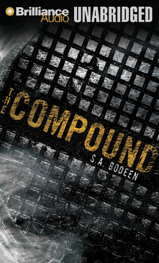 Title details for The Compound by S. A. Bodeen - Wait list