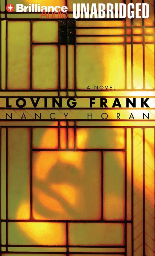 Title details for Loving Frank by Nancy Horan - Wait list
