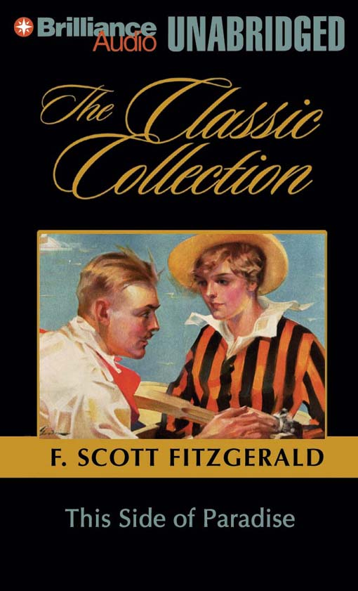 an analysis of this side of paradise the chronicles from the childhood of amory blaine Like many first novels, this side of paradise is largely autobiographical amory blaine, the protagonist, is drawn from fitzgerald's adolescence and young manhood.