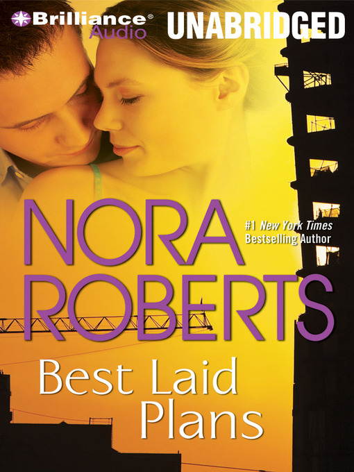 Title details for Best Laid Plans by Nora Roberts - Wait list