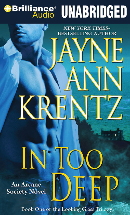 Title details for In Too Deep by Jayne Ann Krentz - Wait list