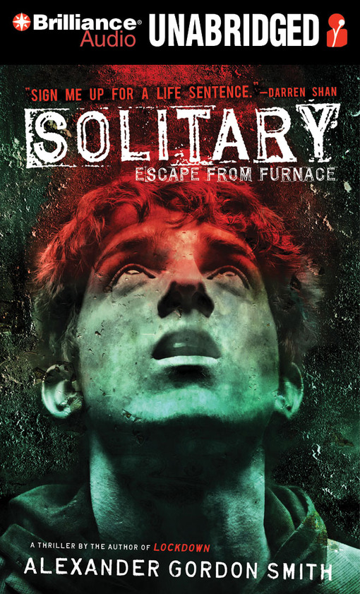 Title details for Solitary by Alexander Gordon Smith - Wait list