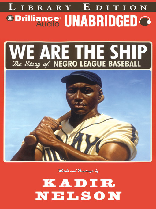 Title details for We Are the Ship by Kadir Nelson - Wait list