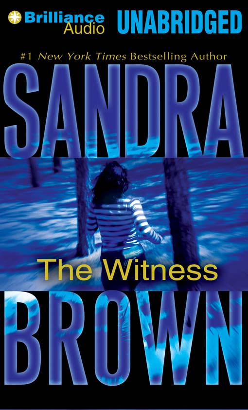 Title details for The Witness by Sandra Brown - Wait list