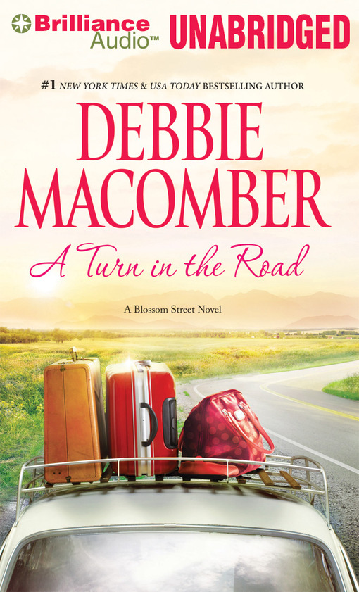 Title details for A Turn in the Road by Debbie Macomber - Wait list
