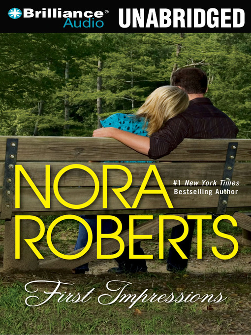 Title details for First Impressions by Nora Roberts - Wait list