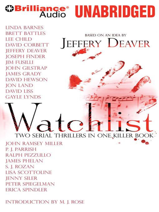Title details for Watchlist by Jeffery Deaver (et al) - Wait list
