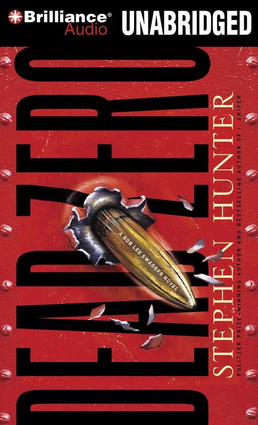 Title details for Dead Zero by Stephen Hunter - Wait list