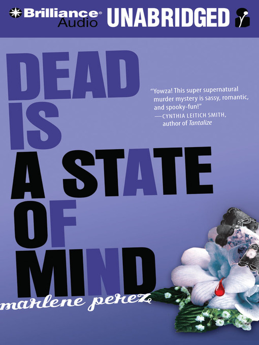 Title details for Dead Is a State of Mind by Marlene Perez - Wait list