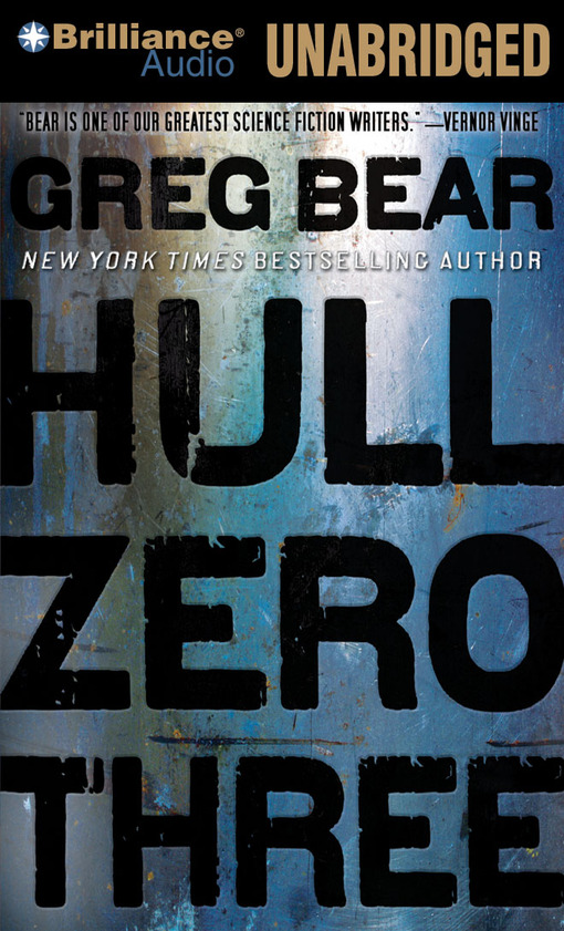 Title details for Hull Zero Three by Greg Bear - Wait list