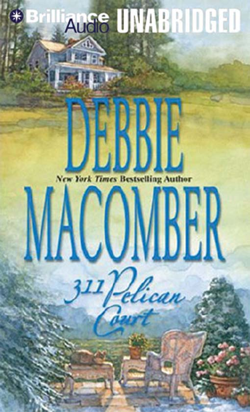 Title details for 311 Pelican Court by Debbie Macomber - Wait list