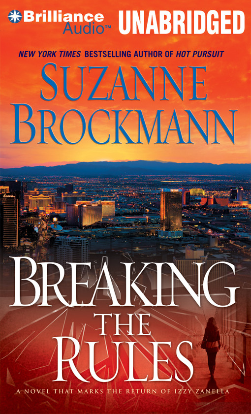 Title details for Breaking the Rules by Suzanne Brockmann - Wait list