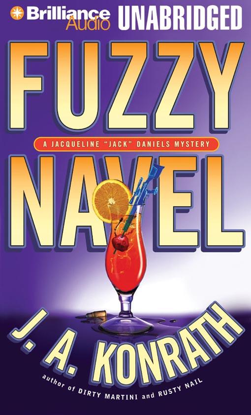 Title details for Fuzzy Navel by J. A. Konrath - Wait list