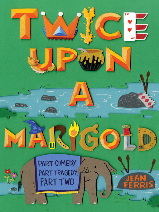 Title details for Twice Upon a Marigold by Jean Ferris - Available