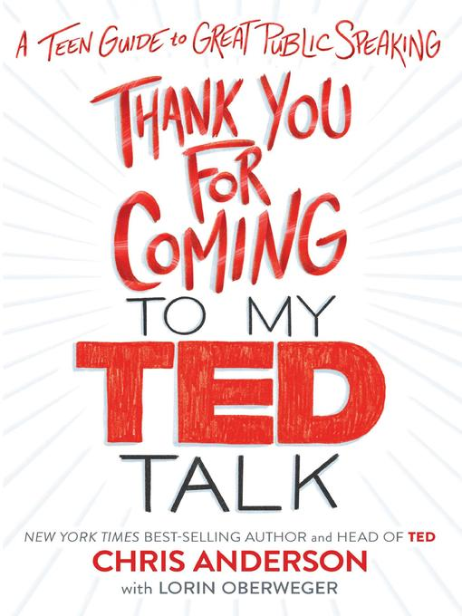 Title details for Thank You for Coming to My TED Talk by Chris Anderson - Available