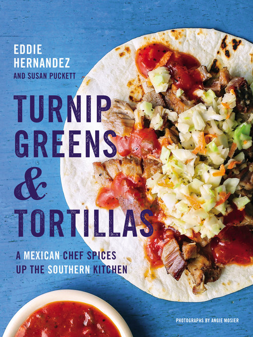 Title details for Turnip Greens & Tortillas by Eddie Hernandez - Available