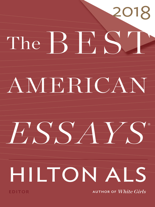 Title details for The Best American Essays 2018 by Hilton Als - Available