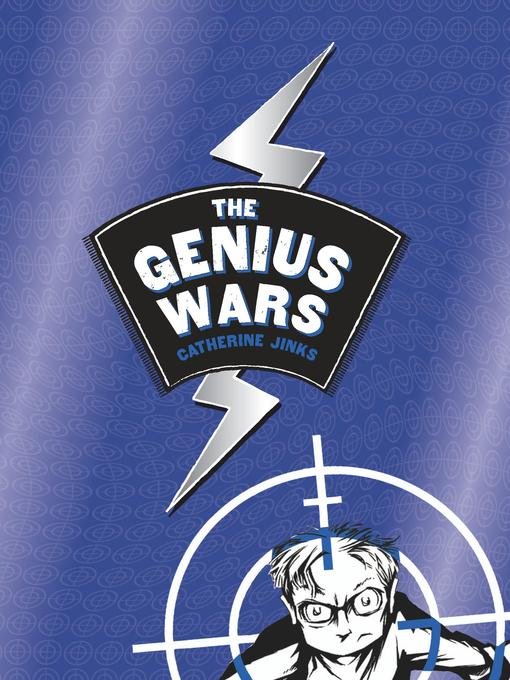 Title details for The Genius Wars by Catherine Jinks - Available