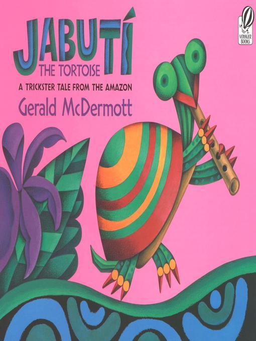 Title details for Jabuti the Tortoise by Gerald McDermott - Wait list