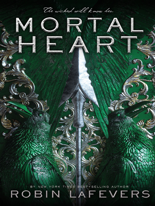Title details for Mortal Heart by Robin LaFevers - Available
