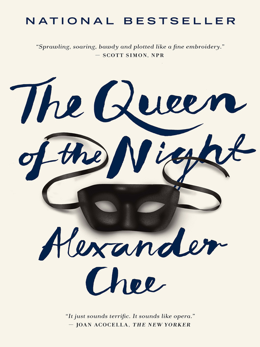 Title details for The Queen of the Night by Alexander Chee - Wait list
